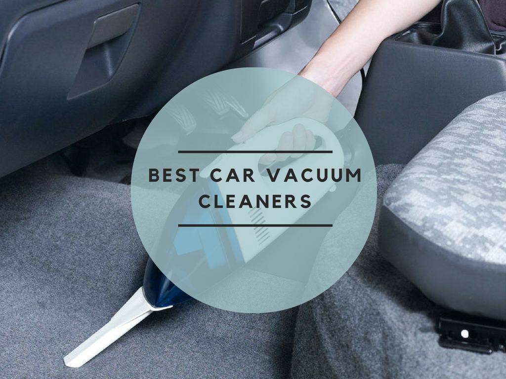 best car vacuum cleaners review in 2017