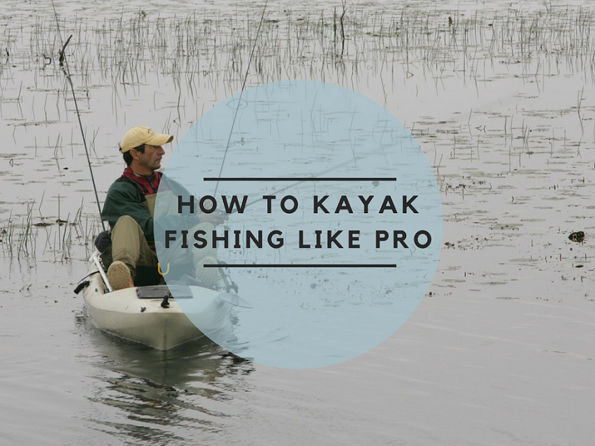 how to kayak fishing