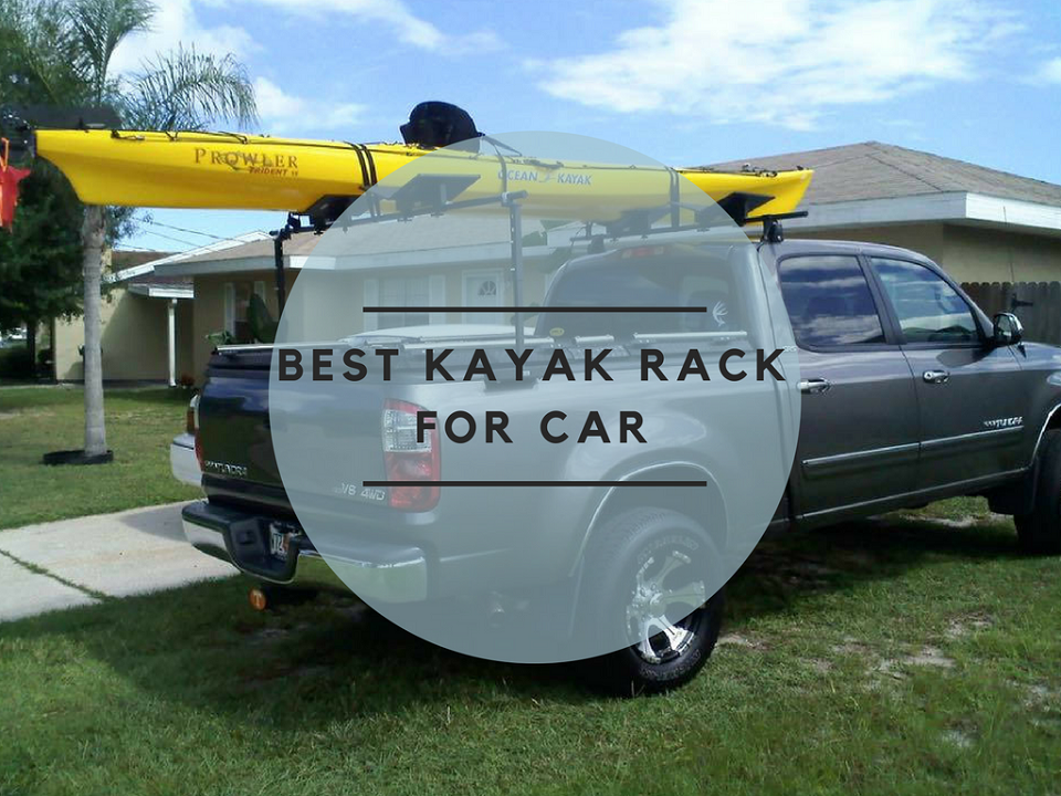best kayak rack for car in 2017