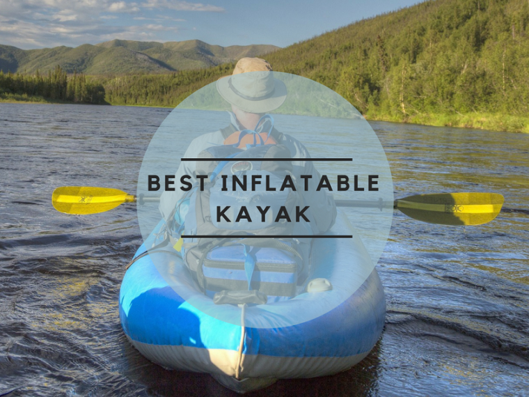 best inflatable kayak 2018