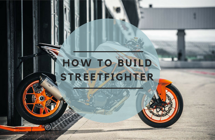 How to Build A Streetfighter