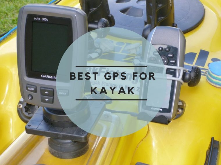 BEST GPS FOR KAYAK