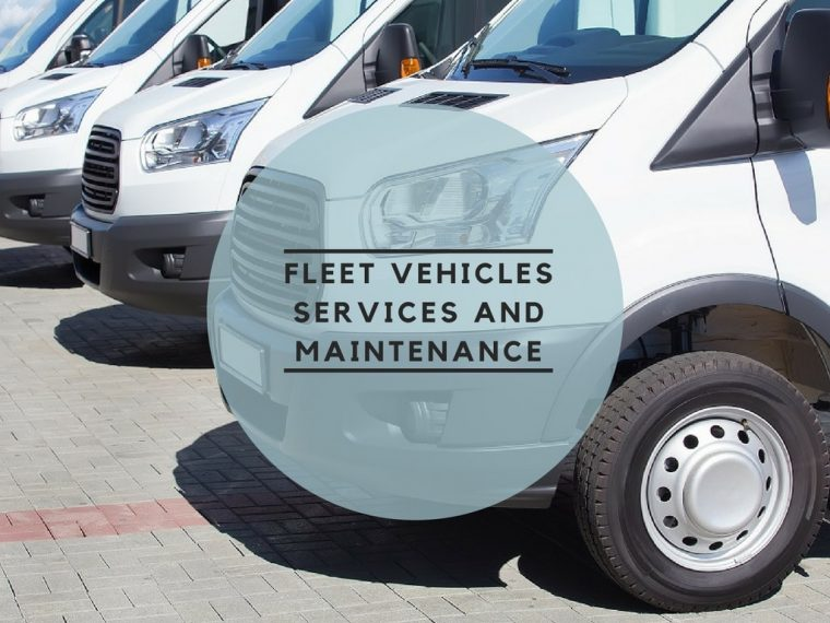 Fleet Vehicles All About Their Services and Maintenance