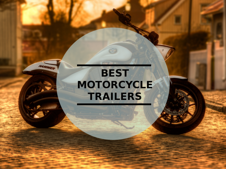 Best Motorcycle Trailers